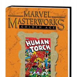 Marvel Masterworks: Golden Age Human Torch Vol. 3
