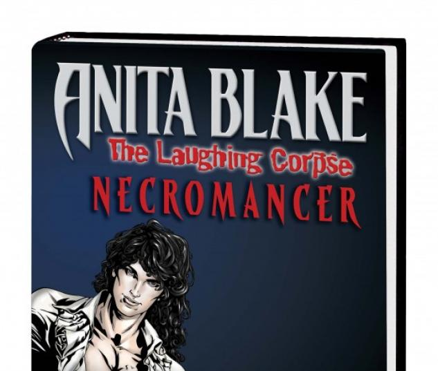 ANITA BLAKE, VAMPIRE HUNTER: THE LAUGHING CORPSE BOOK 2 - NECROMANCER PREMIERE HC
