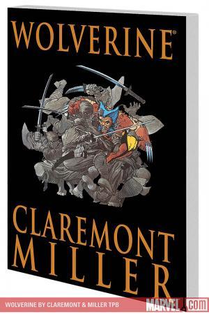 Wolverine by Claremont & Miller (2009 - Present)