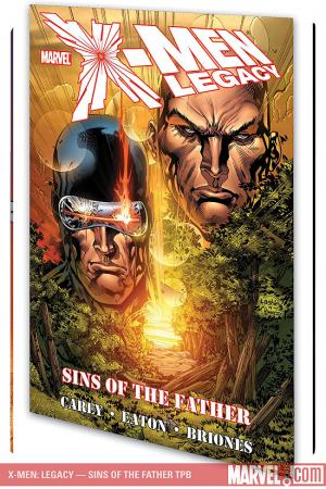 X-Men: Legacy - Sins of the Father (Trade Paperback)