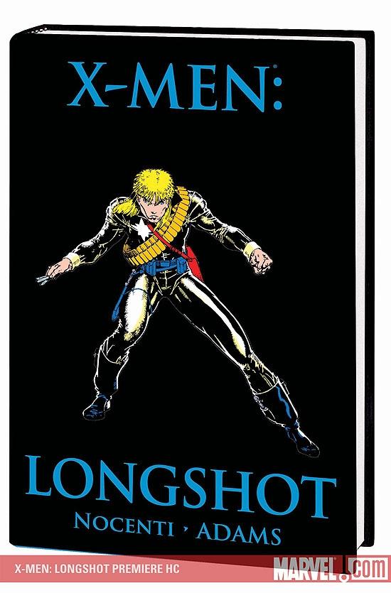 X-Men: Longshot Premiere (Hardcover)
