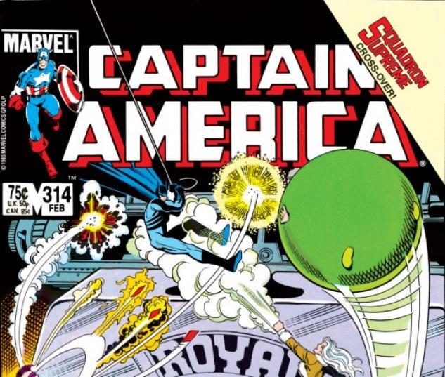 CAPTAIN AMERICA #314 COVER