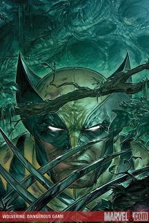 Wolverine: Dangerous Games #1