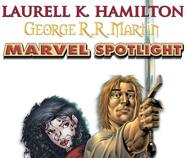 MARVEL SPOTLIGHT: LAURELL K. HAMILTON/GEORGE R.R. #26