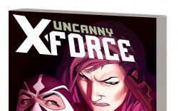 UNCANNY X-FORCE VOL. 2: TORN AND FRAYED TPB (MARVEL NOW)