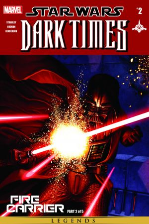 Star Wars: Dark Times - Fire Carrier #2