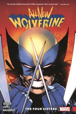 All-New Wolverine Vol. 1: The Four Sisters (Trade Paperback)