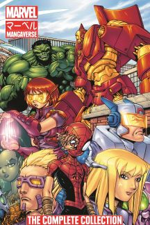 Marvel Mangaverse: The Complete Collection (Trade Paperback)