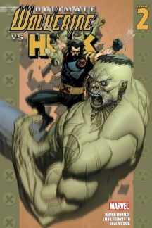 Ultimate Wolverine Vs. Hulk #2