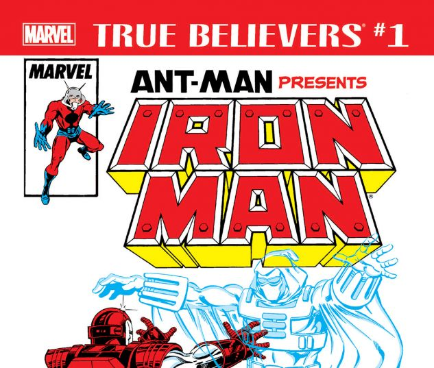 cover from True Believers: Ant-Man Presents Iron Man - The Ghost and the Machine (2018) #1