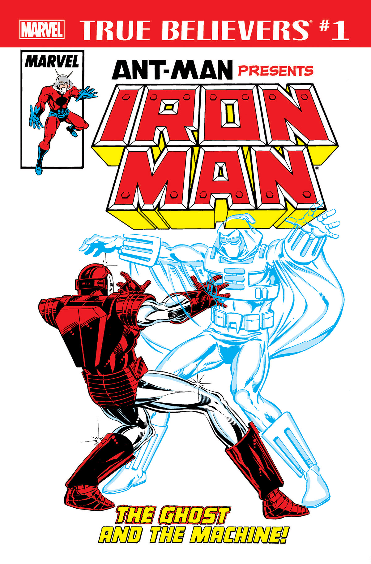 True Believers: Ant-Man Presents Iron Man - The Ghost and the Machine (2018) #1