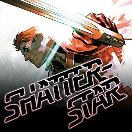 Shatterstar (2018 - 2019)