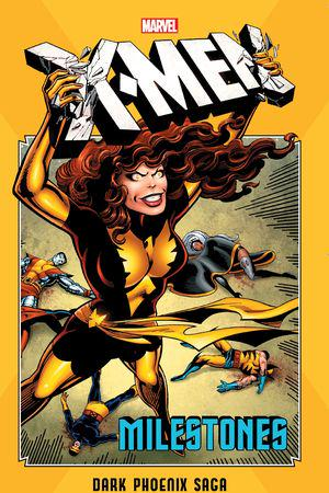 X-Men Milestones: Dark Phoenix Saga (Trade Paperback)