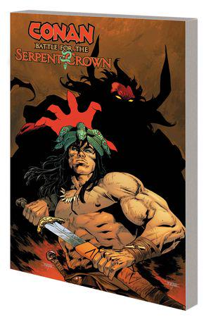 CONAN: BATTLE FOR THE SERPENT CROWN TPB (Trade Paperback)