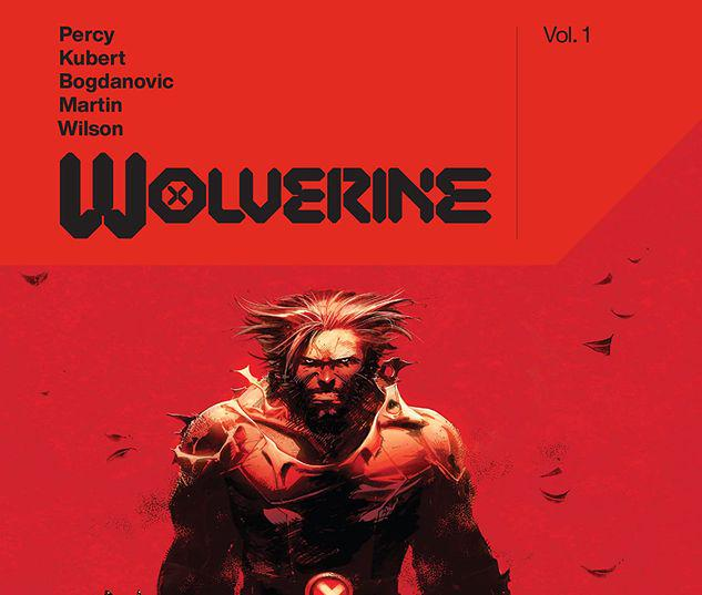 WOLVERINE BY BENJAMIN PERCY VOL. 1 TPB #1