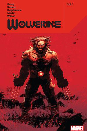 Wolverine by Benjamin Percy Vol. 1 (Trade Paperback)