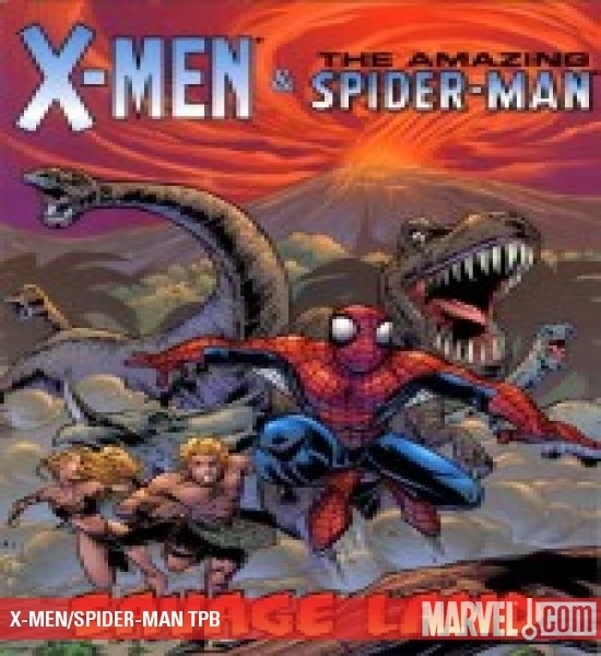 X-Men/Spider-Man: Savage Land (Trade Paperback)