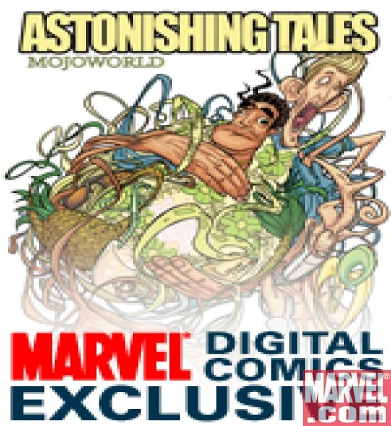 Astonishing Tales: Mojoworld Digital Comic (2008) #1