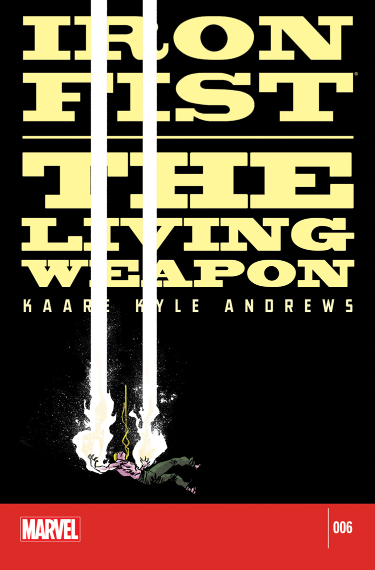 Iron Fist: The Living Weapon (2014) #6