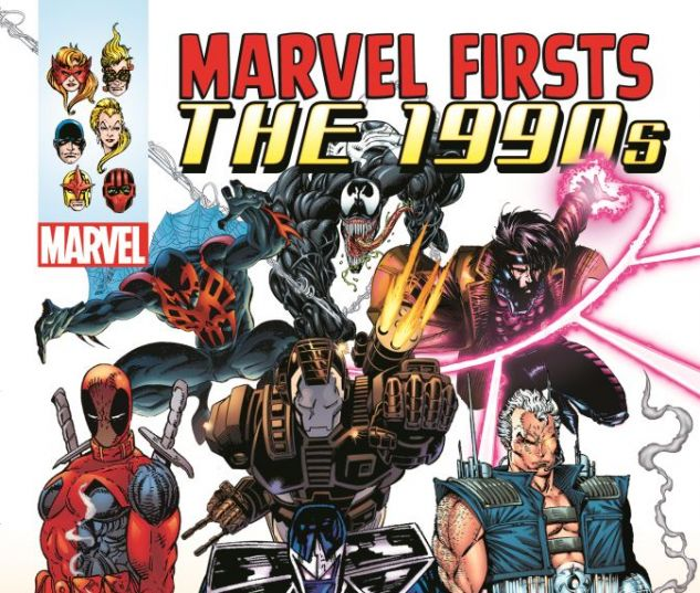 Marvel Firsts: The 1990s (2015)