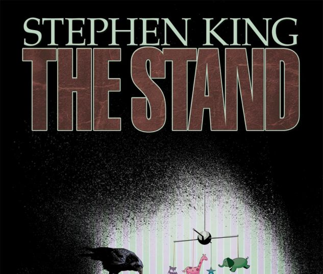 THE STAND: THE NIGHT HAS COME (2011) #6