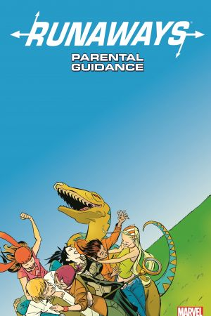 Runaways Vol. 6: Parental Guidance (Trade Paperback)