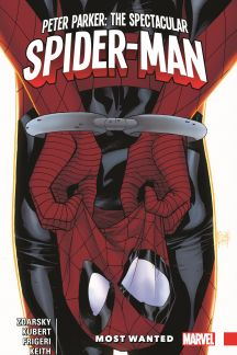 Peter Parker: The Spectacular Spider-Man Vol. 2 - Most Wanted (Trade Paperback)