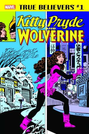 True Believers: Kitty Pryde and Wolverine #1