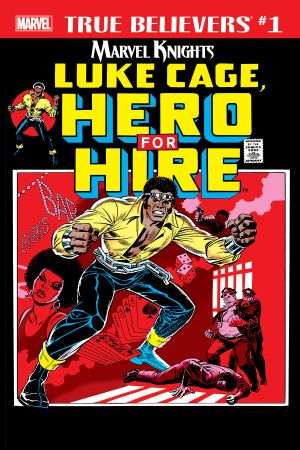 True Believers: Marvel Knights 20th Anniversary - Luke Cage, Hero for Hire #1