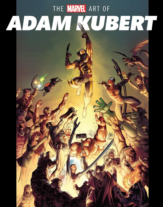 The Marvel Art of Adam Kubert (Hardcover)
