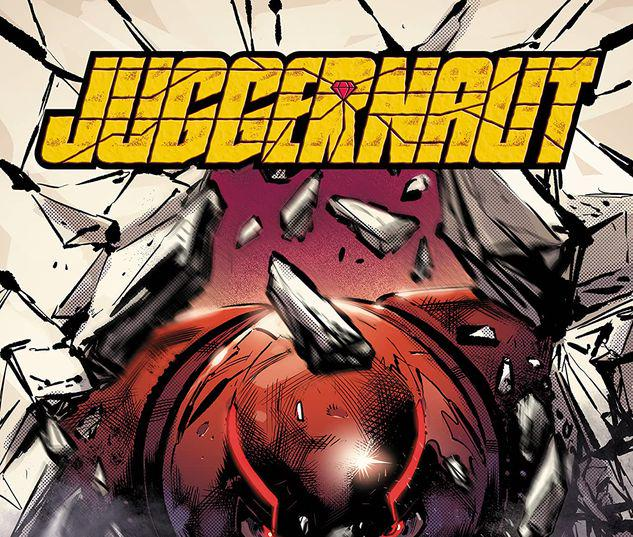 JUGGERNAUT: NO STOPPING NOW TPB #1