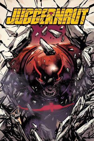 Juggernaut: No Stopping Now (Trade Paperback)