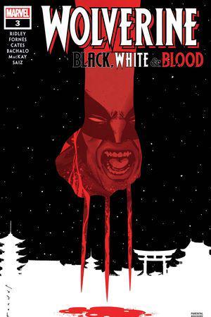 Wolverine: Black, White & Blood #3