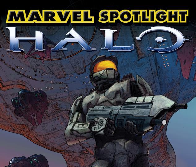 MARVEL SPOTLIGHT: HALO #1