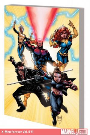 X-MEN FOREVER 2 VOL. 1: BACK IN ACTION TPB (Trade Paperback)