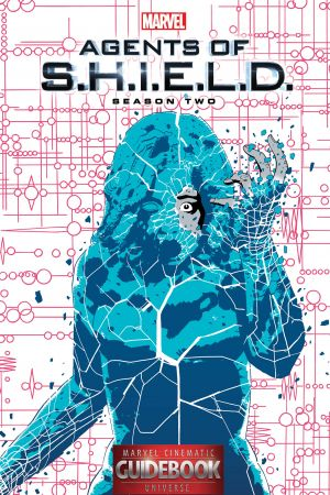 Guidebook to The Marvel Cinematic Universe - Marvel's Agents of S.H.I.E.L.D. Season Two (2016)