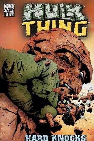 Hulk & Thing: Hard Knocks (2004) #3