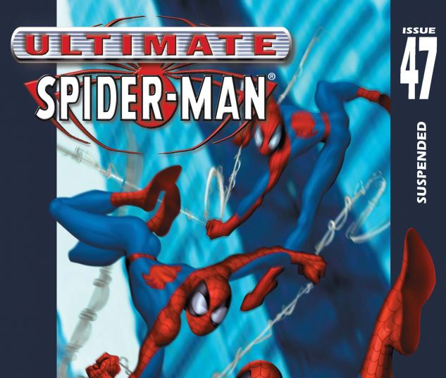 ULTIMATE SPIDER-MAN (2000) #47