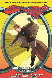 The Unbeatable Squirrel Girl Vol. 6: Who Run The World? Squirrels (Trade Paperback)