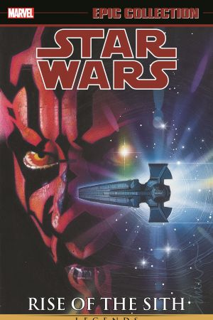 Star Wars Legends Epic Collection: Rise of the Sith Vol. 2 (Trade Paperback)