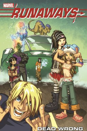 Runaways Vol. 9: Dead Wrong (Trade Paperback)