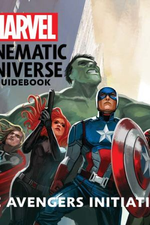 MARVEL CINEMATIC UNIVERSE GUIDEBOOK: THE AVENGERS INITIATIVE HC (2017)