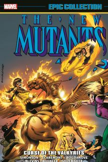 New Mutants Epic Collection: Curse of the Valkyries (Trade Paperback)