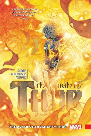 Mighty Thor Vol. 5: The Death of The Mighty Thor (Hardcover)
