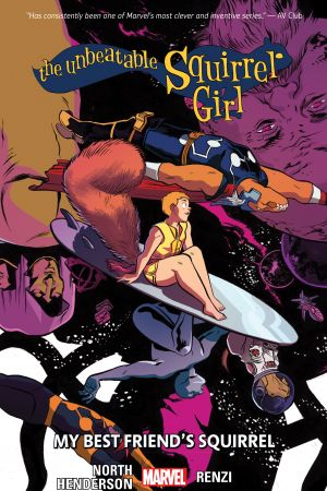 The Unbeatable Squirrel Girl Vol. 8: My Best Friend's Squirrel (Trade Paperback)