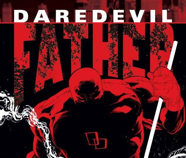 DAREDEVIL: FATHER (2004) #1