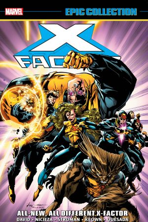 X-Factor Epic Collection: All-New, All-Different X-Factor (Trade Paperback)