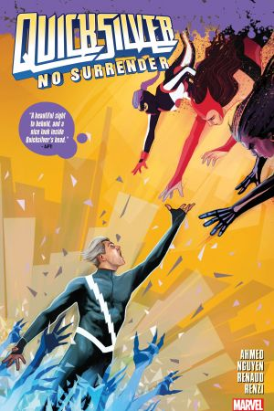 Quicksilver: No Surrender (Trade Paperback)