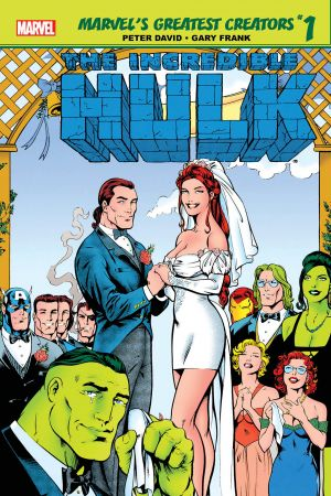 Marvel's Greatest Creators: Hulk - The Wedding of Rick Jones #1
