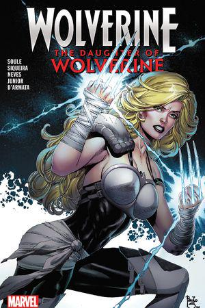 Wolverine: The Daughter of Wolverine (Trade Paperback)